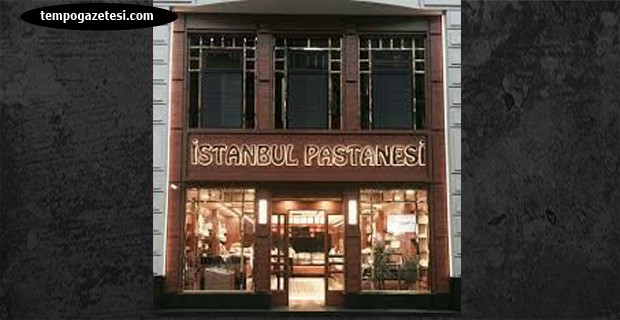 Orası neden İstanbul Pastanesi hiç düşündünüz mü?