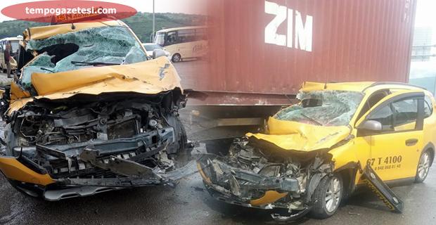 Trafik kazası; Taksi şoförü hastaneye kaldırıldı!..