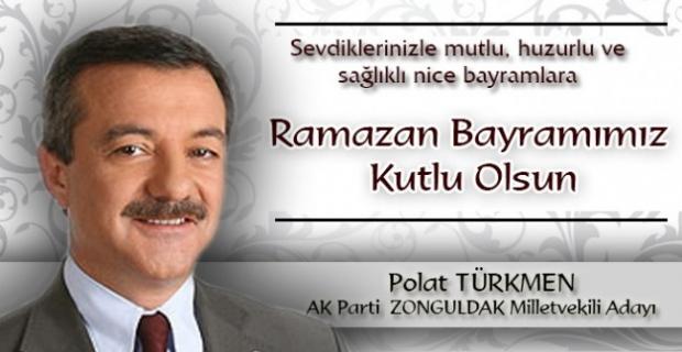 Polat Türkmen, Bayramı kutladı...