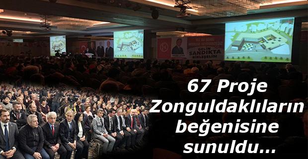 67 Proje Zonguldaklıların beğenisine sunuldu…