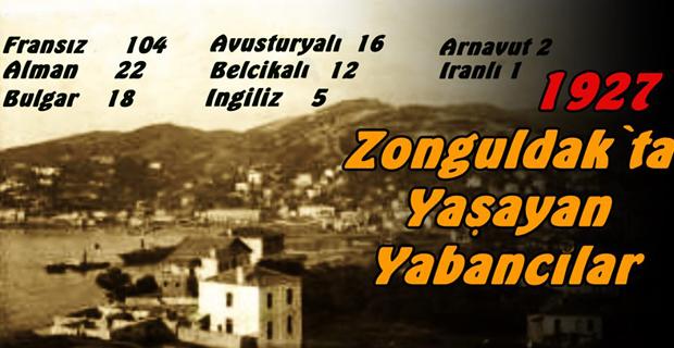 1927'de Zonguldak'ta yaşayan Yabancılar...
