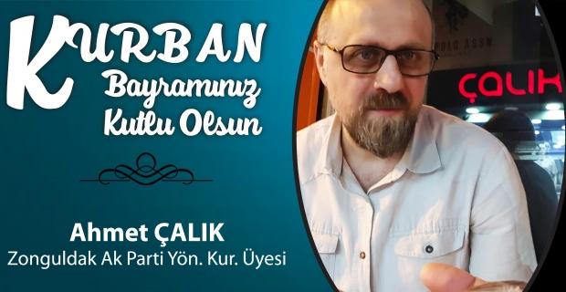 Ahmet Çalık Kurban Bayramı'nı kutladı
