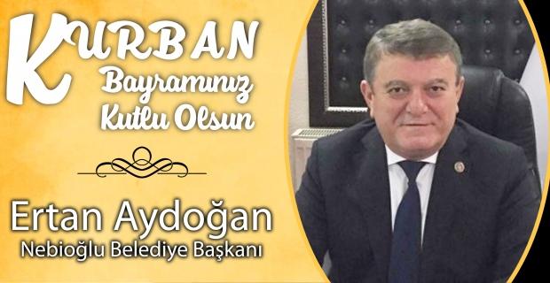 Ertan Aydoğan Kurban Bayramı'nı kutladı