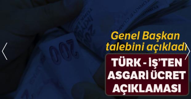 Türk-İş'ten asgari ücret teklifi açıklaması
