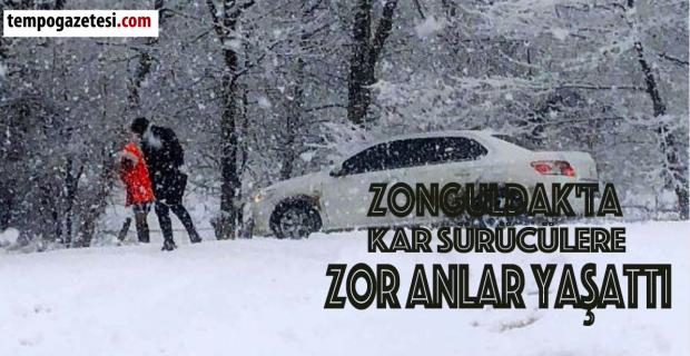 Zonguldak'ta kar sürücülere zor anlar yaşattı