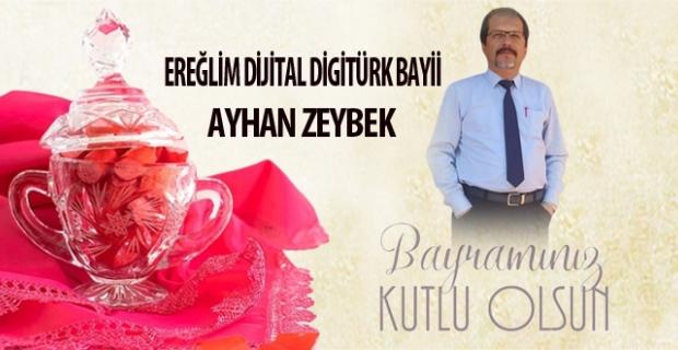 Ayhan Zeybek, Ramazan Bayramını kutladı…