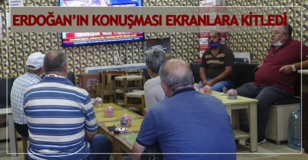 Erdoğan'ın konuşması ekranlara kitledi