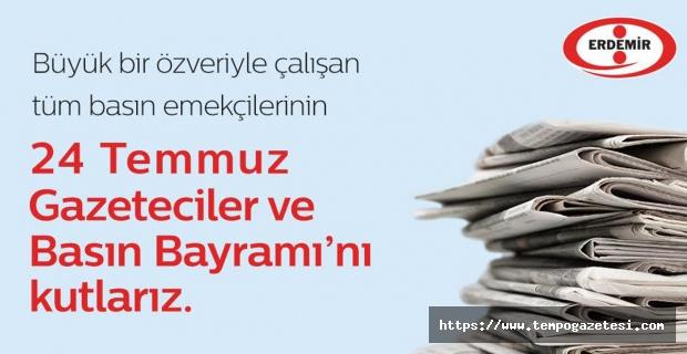 Erdemir, Gazeteciler Gününü kutladı...