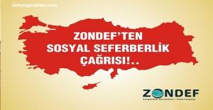 ZONDEF'ten Sosyal Seferberlik çağrısı!..
