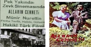"""Zonguldak Zevk Sineması, """"Allah'ın Cenneti"""""""