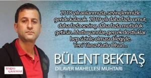 Bülent Bektaş, 2019'u kutladı...