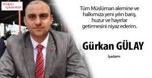 Gürkan Gülay'dan yeni yıl mesajı...