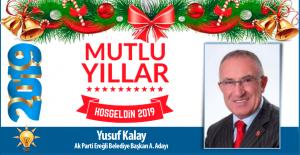 Yusuf Kalay'dan yeni yıl mesajı...