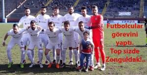 Futbolcular görevini yaptı... Top sizde Zonguldak!..