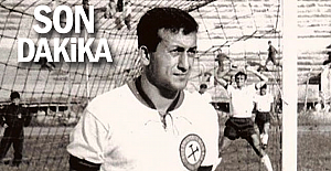 Zonguldakspor'un efsanesi hayatını kaybetti