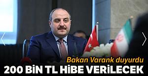 Bakan Varank, 200 bin liraya kadar hibe verecek
