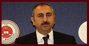 Adalet Bakanı Gül: 'Tüm duruşmalar ve acil olmayan tüm işler ertelenmiştir'