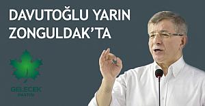 Davutoğlu yarın Zonguldak'ta