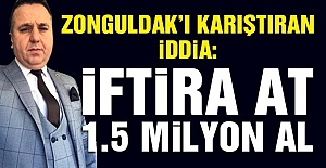 Zonguldak#039;ı karıştıran iddia...