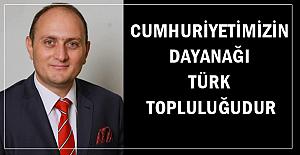 Cumhuriyetimizin dayanağı Türk topluluğudur