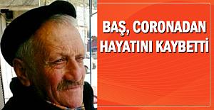 Corona bir can daha aldı: Ahmet Baş#039;ı...