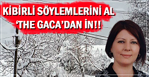 Vekillerini de al, 'The Gaca'dan' in!!