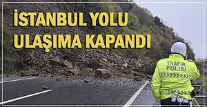 İstanbul yolu kapandı