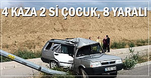 4 ayrı kaza 8 yaralı